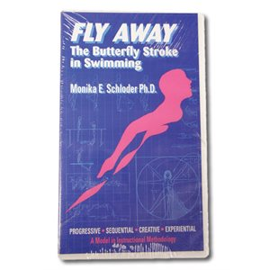 VHS - Fly Away: the Butterfly Stroke in Swimming