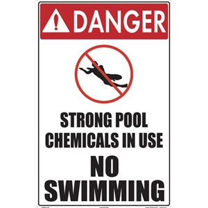 "Sign - Strong Pool Chemicals In Use - No Swimming 12"" x 18"""