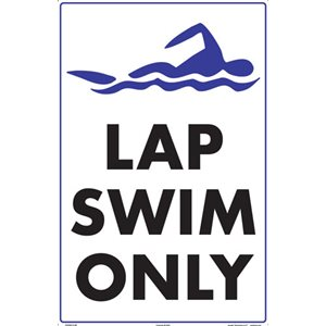 "Sign - Lap Swim Only 12"" x 18"""