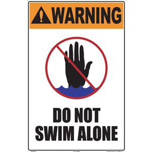 "Sign - Warning Do Not Swim Alone 12"" x 18"""