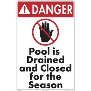 "Sign - Pool is Drained and Closed for the Season 12"" x 18"""