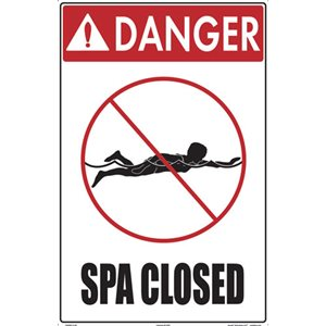 "Sign - Danger Spa Closed 12"" x 18"""