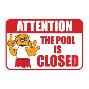 "Sign - Pool Is Closed 12"" x 18"""