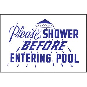 "Sign - Please Shower 12"" x 18"""