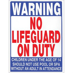 "Sign - No Lifeguard 18"" x 24"""