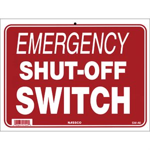 "Sign - Emergency Shut-Off Switch 9"" x 12"""